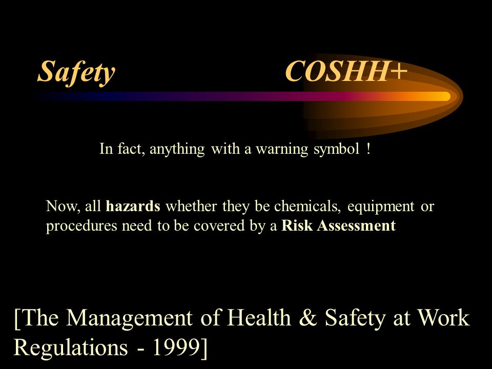 Safety COSHH+ [The Management of Health & Safety at Work